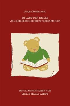 Im Land der Trolle (eBook, ePUB) - Heidenreich, Jürgen