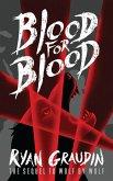 Wolf by Wolf: Blood for Blood (eBook, ePUB)