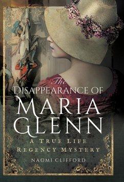 Disappearance of Maria Glenn (eBook, ePUB) - Clifford, Naomi