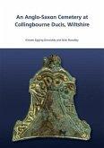 Anglo-Saxon Cemetry at Collingbourne Ducis, Wiltshire (eBook, PDF)