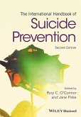 The International Handbook of Suicide Prevention (eBook, ePUB)