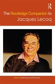 The Routledge Companion to Jacques Lecoq (eBook, PDF)