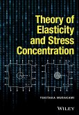 Theory of Elasticity and Stress Concentration (eBook, PDF)