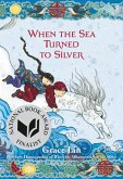 When the Sea Turned to Silver (eBook, ePUB)
