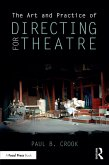 The Art and Practice of Directing for Theatre (eBook, PDF)