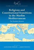 Religions and Constitutional Transitions in the Muslim Mediterranean (eBook, PDF)