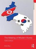 The Making of Modern Korea (eBook, ePUB)