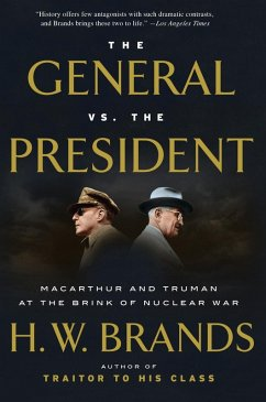 The General vs. the President (eBook, ePUB) - Brands, H. W.
