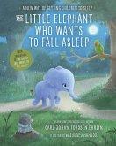 The Little Elephant Who Wants to Fall Asleep (eBook, ePUB)