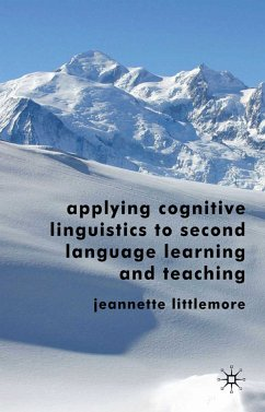 Applying Cognitive Linguistics to Second Language Learning and Teaching (eBook, PDF)