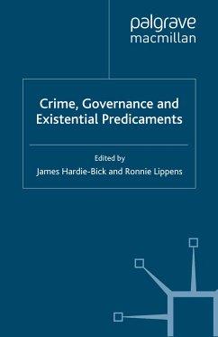 Crime, Governance and Existential Predicaments (eBook, PDF)