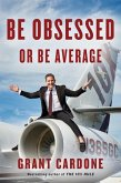 Be Obsessed or Be Average (eBook, ePUB)