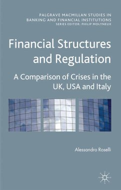 Financial Structures and Regulation: A Comparison of Crises in the UK, USA and Italy (eBook, PDF)