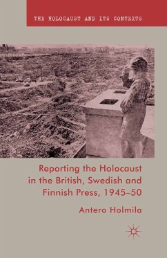 Reporting the Holocaust in the British, Swedish and Finnish Press, 1945-50 (eBook, PDF)