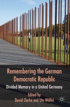 Remembering the German Democratic Republic (eBook, PDF)