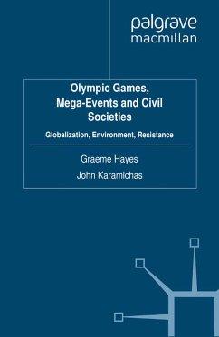 Olympic Games, Mega-Events and Civil Societies (eBook, PDF)
