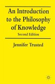 An Introduction to the Philosophy of Knowledge (eBook, PDF)