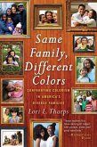 Same Family, Different Colors (eBook, ePUB)