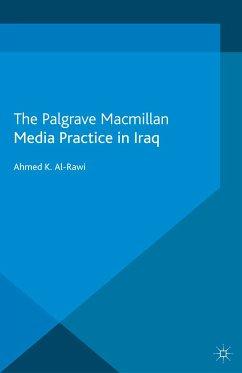 Media Practice in Iraq (eBook, PDF)