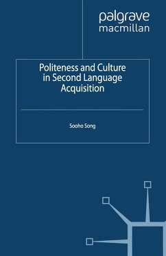 Politeness and Culture in Second Language Acquisition (eBook, PDF) - Song, S.
