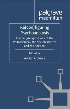 Re(con)figuring Psychoanalysis (eBook, PDF)