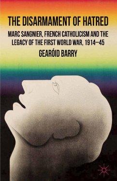The Disarmament of Hatred (eBook, PDF)