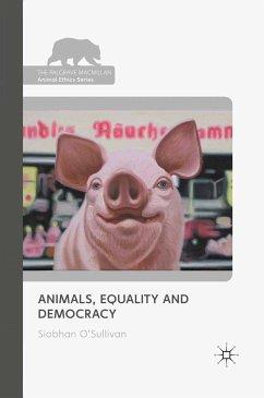 Animals, Equality and Democracy (eBook, PDF)