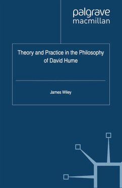 Theory and Practice in the Philosophy of David Hume (eBook, PDF)