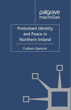 Protestant Identity and Peace in Northern Ireland (eBook, PDF)
