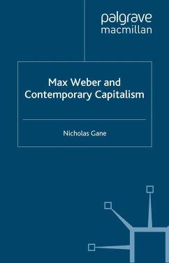 Max Weber and Contemporary Capitalism (eBook, PDF)