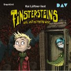 Wehe, wer die Toten weckt... / Die Finstersteins Bd.1 (MP3-Download)