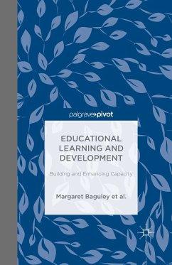 Educational Learning and Development (eBook, PDF) - Midgley, W.; George-Walker, L. De; Arden, Catherine H.; De George-Walker, Linda; Danaher, P.; Baguley, M.; Jones, J. K.; Matthews, K. J.; Davies, A.