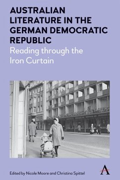 Australian Literature in the German Democratic Republic (eBook, ePUB)