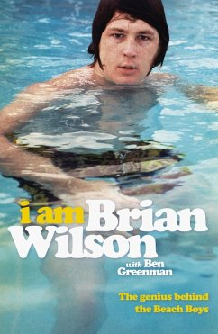 I Am Brian Wilson (eBook, ePUB)