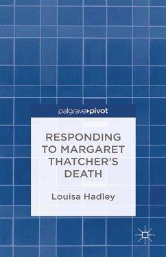 Responding to Margaret Thatcher's Death (eBook, PDF)