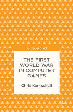 The First World War in Computer Games (eBook, PDF)