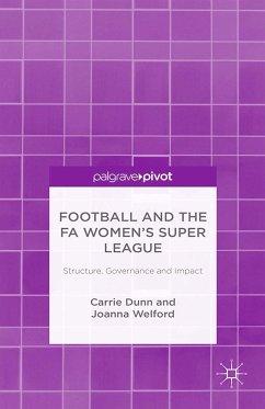 Football and the FA Women's Super League (eBook, PDF)