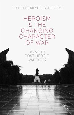 Heroism and the Changing Character of War (eBook, PDF)