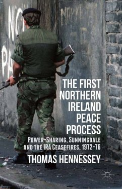 The First Northern Ireland Peace Process (eBook, PDF) - Hennessey, Thomas