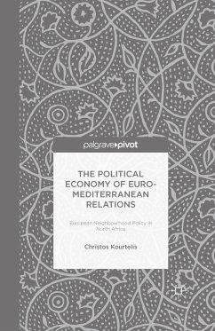 The Political Economy of Euro-Mediterranean Relations (eBook, PDF)