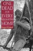 One Dead for Every Kilometre Home (eBook, PDF)