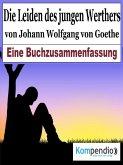 Die Leiden des jungen Werther von Johann Wolfgang von Goethe (eBook, ePUB)