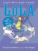 Last-But-Not-Least Lola and a Knot the Size of Texas (eBook, ePUB)