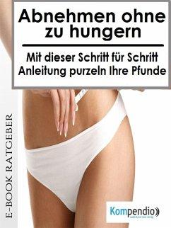 Abnehmen ohne zu Hungern (eBook, ePUB) - Albrecht, Ulrike
