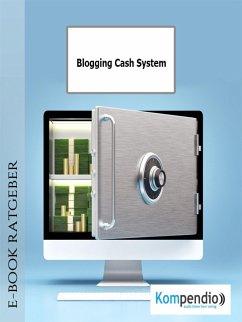 Blogging Cash System (eBook, ePUB) - Albrecht, Ulrike