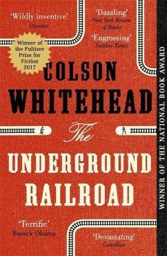 The Underground Railroad - Whitehead, Colson