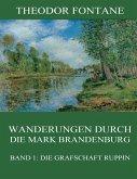 Wanderungen durch die Mark Brandenburg, Band 1: Die Grafschaft Ruppin