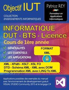 dut informatique - xml, xpath, xslt et dtd (tome 5) - Rey, Patrice