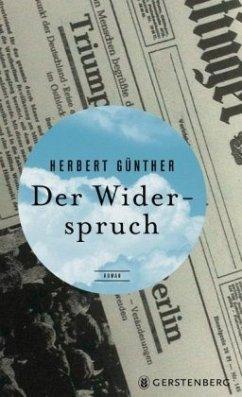Der Widerspruch - Günther, Herbert