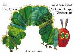 Die kleine Raupe Nimmersatt - Arabisch-deutsche Ausgabe - Carle, Eric